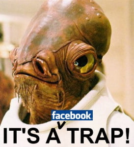 ackbar-its-a-facebook-trap