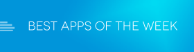 best-apps-of-the-week
