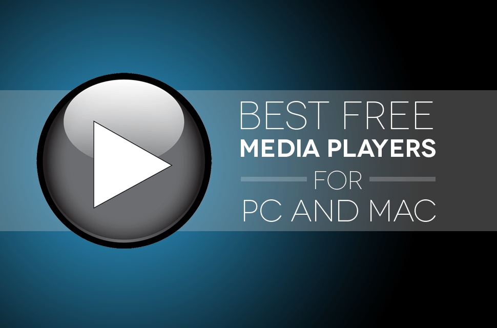 Best free media players for PC and Mac copy
