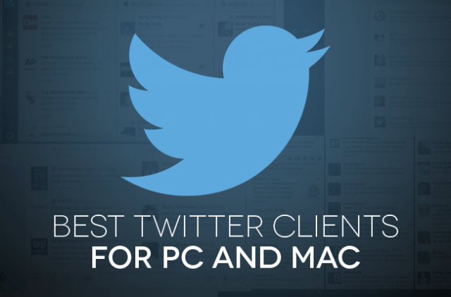 best twitterclients for pc and mac twitter clients header image