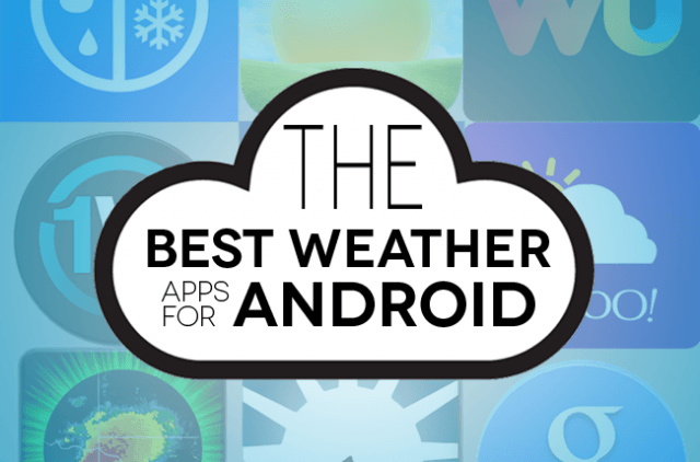 best weather apps android for andriod header copy