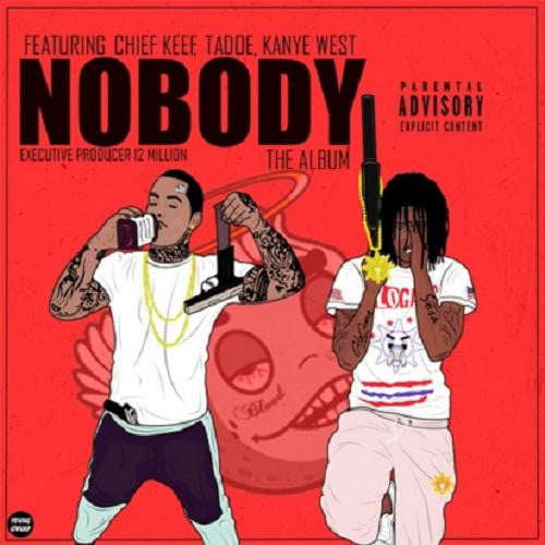 ChiefKeefNobody