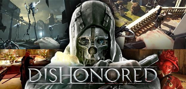 Dishonored Roundup