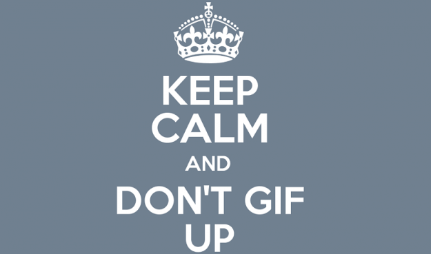 dont gif up poster