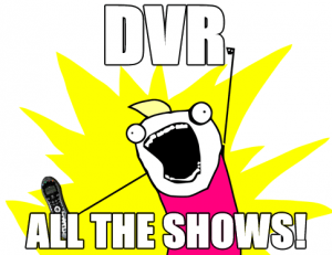 dvr all the shows