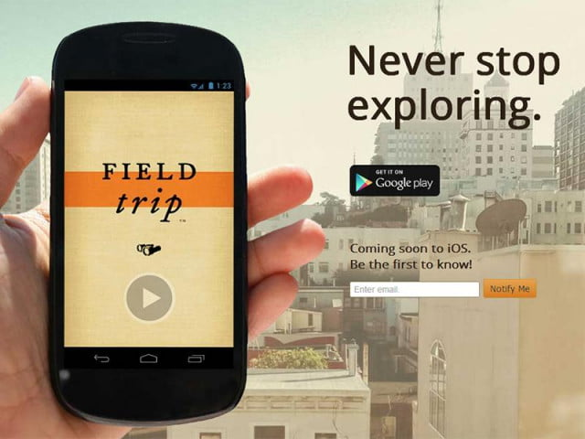 google plugs field trip app now