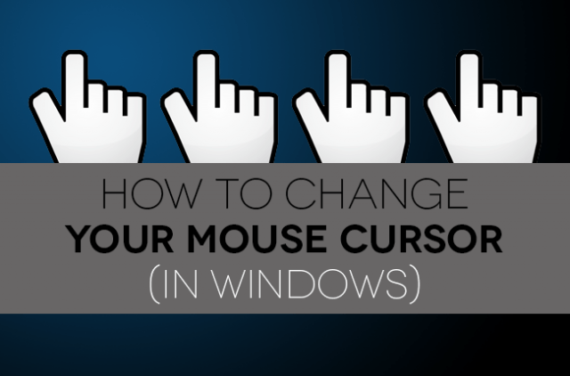 how to change mouse cursor pointer windows your in