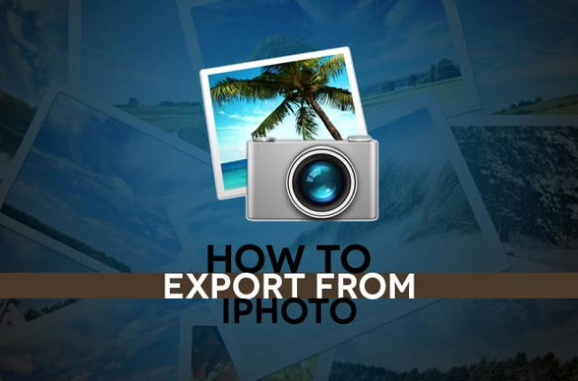 How to export from iPhoto