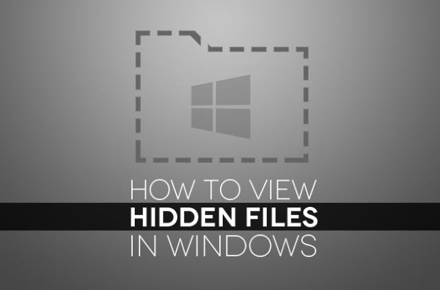 How to view hidden files in Windows Header Image