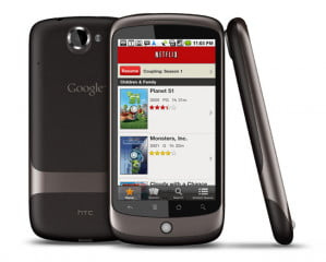 netflix android app on google nexus s HTC