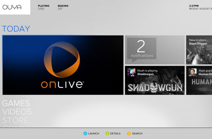 ouya sold itself very well but the real test begins this month home screen today