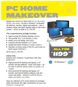 Best Buy's PC Home Makeover includes a notebook, netbook, desktop, LCD monitor, and router for $1200.