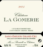 Chateau La Gomerie has long been in the shadow of its showier neighbors in Saint-Émilion.
