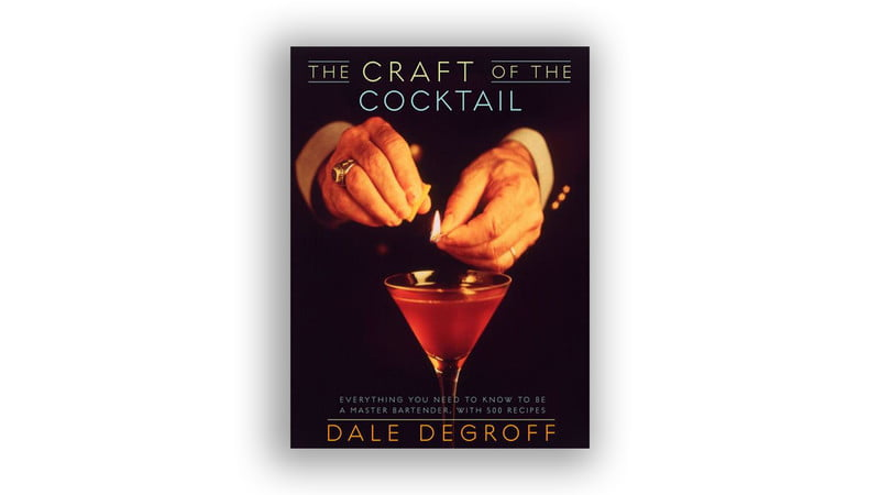 Craft Of The Cocktail Degroff