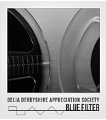 delia derbyshire appreciation society  blue filter cover art