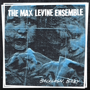 Max Levine Ensemble Backlash art