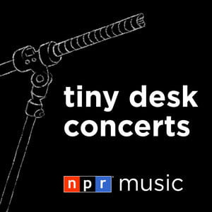 tiny desk concerts podcast