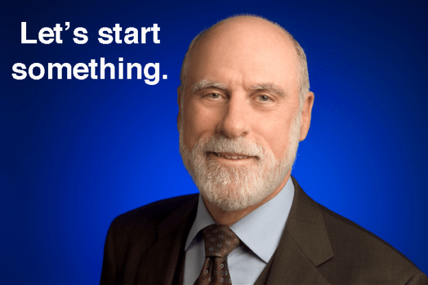vint-cerf-start-something