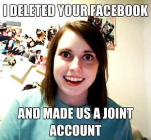 Overly Attached Girlfriend Facebook