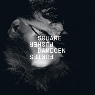 The Audiophile Squarepusher Damogen Furies