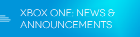 Xbox One News and Announcements